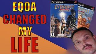 EVERQUEST ONLINE ADVENTURES (EQOA) CHANGED MY LIFE