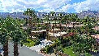 The Summit 48571 Olympic Drive, Palm Desert, CA