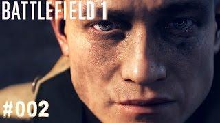 BATTLEFIELD 1 | #002 Der Wald von Bourlon | Let's Play Battlefield 1 (Deutsch/German)