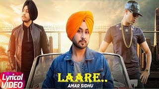 Laare | Lyrical Video | Aman Sandhu Ft. Roach Killa | Latest Punjabi Song 2018 | Speed Records