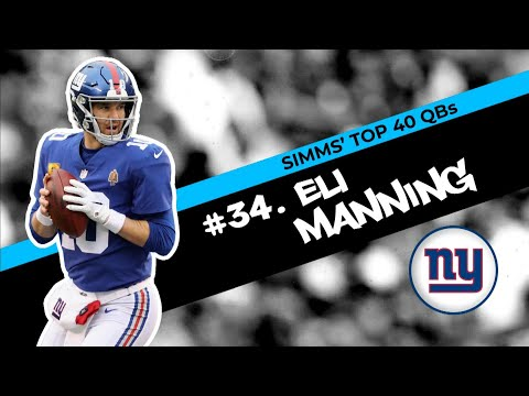 Chris Simms' Top 40 QBs: Eli Manning ranked at No. 34   Chris Simms Unbuttoned   NBC Sports