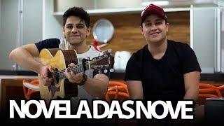 Baixar Novela das Nove - Zé Neto e Cristiano (Cover Tulio e Gabriel)
