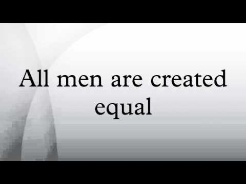 all men are created equal informal Created equal scholar essays the national endowment for the humanities and the gilder lehrman we are still learning about the brave men and women who put their cementing the relationship between criminality and race among african americans, it created profound and enduring.