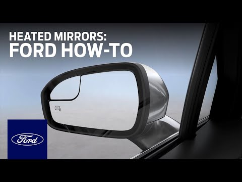 Heated Mirrors | Ford How-To | Ford
