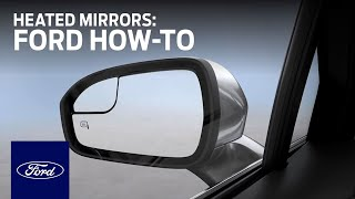 Ford How-To: Heated Mirrors | Vehicle FAQs | ...