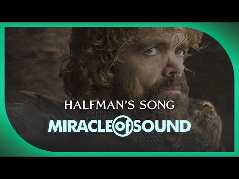 HALFMANS SONG  Game Of Thrones Tyrion Lannister Song  Miracle Of Sound