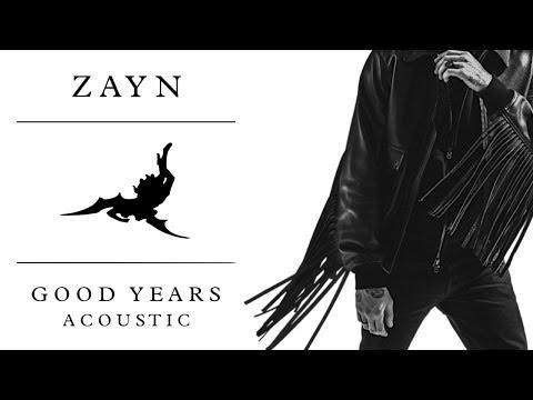 ZAYN - Good Years (Acoustic)