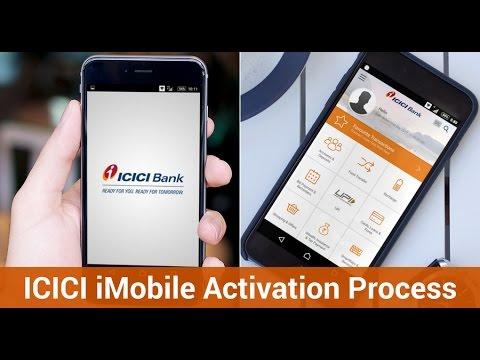 Icici Imobile Activation Registration Process Step By Step