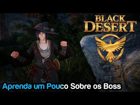 Black Desert - Aprenda Um Pouco Mais Sobre Os Boss