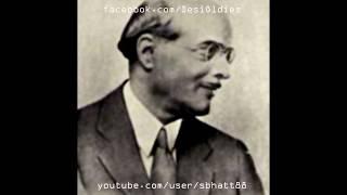 MAYA MACHHINDER / ILLUSION 1932: Chhod aakash ko sitaare zameen par aaye (Govindrao Tembe)