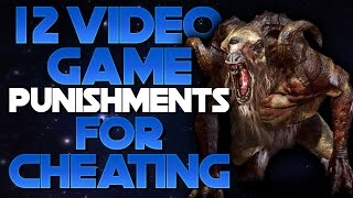12 Video Game Punishments For Cheating!