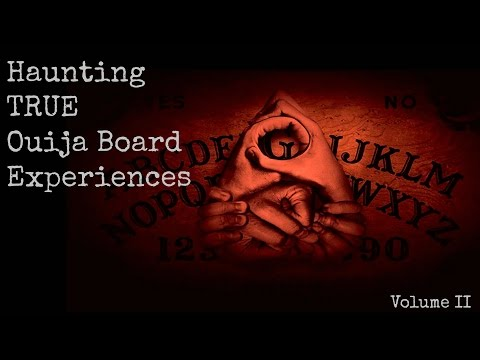 Haunting TRUE Ouija Board Experiences -...