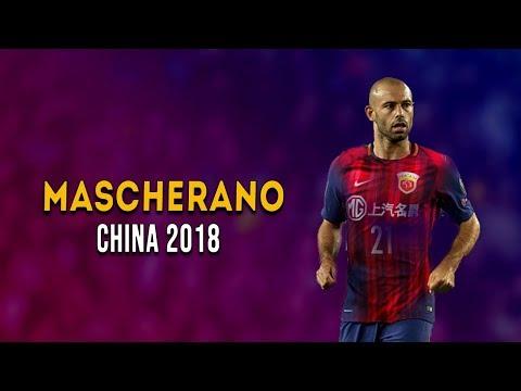 Javier Mascherano 2018 ● Tackles, Passes, Skills, Goals [HEBEI CF - CHINA]