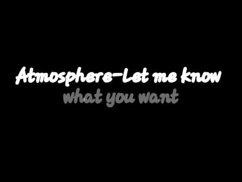 Atmosphere-Let Me Know What You Want With Lyrics