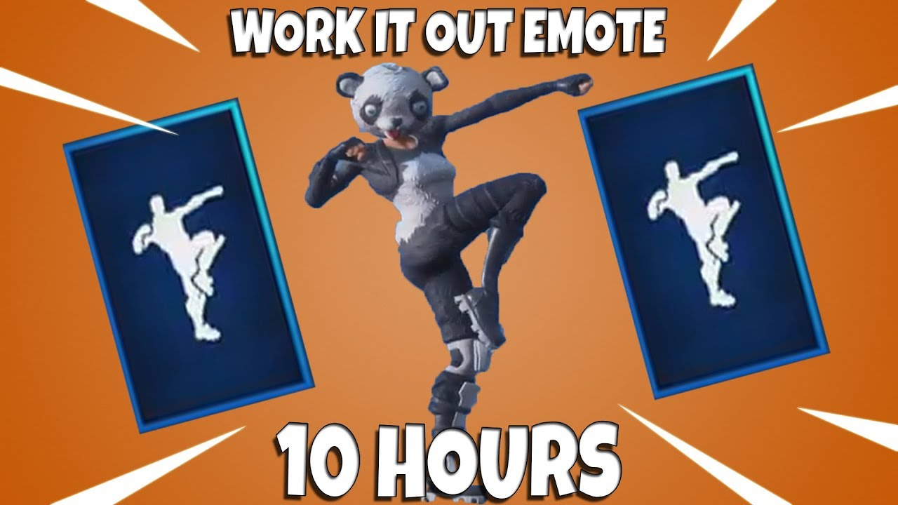 Fortnite Work It Out Emote 10 Hours Youtube