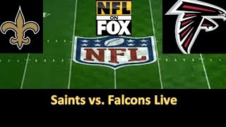 NFL Live | New Orleans Saints vs. Atlanta Falcons LIVE Stream Play-by-Play, Reactions | 2018 Week 3