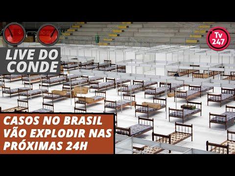 live-do-conde:-casos-no-brasil-vão-explodir-nas-próximas-24h