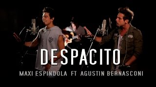connectYoutube - Maxi Espindola - Despacito ft. Agustín Bernasconi (Live Session)