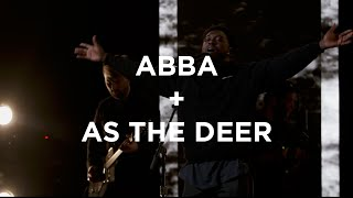 Download Abba + As The Deer   Dante Bowe   Bethel Church