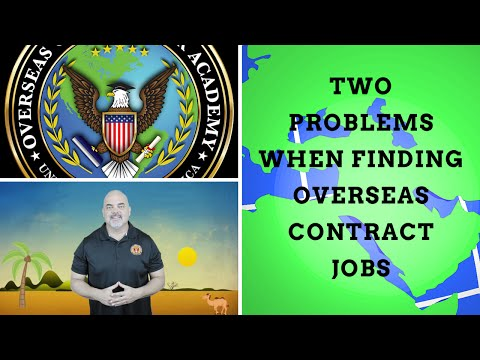 Two problems you'll have finding overseas contract jobs