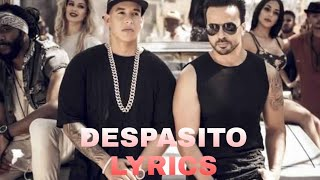 Despacito lyrics 🎶 | Luis fonsi & daddy Yankee | -🎵{LYRICS STATION}🎵