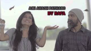 Ami akash pathabo (Title Song) - RAFA [Addicted to Music.BD]