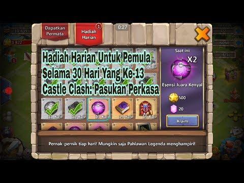 Hadiah Harian Untuk Pemula Selama 30 Hari Yang Ke-13 (Castle Clash: Pasukan Perkasa) #13