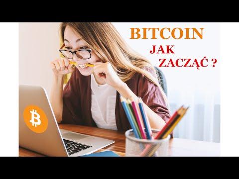Bitcoin Jak Zacząć - Poradnik Dla Początkujących. Kryptowaluty, Surowce, Forex - Przegląd Rynków.