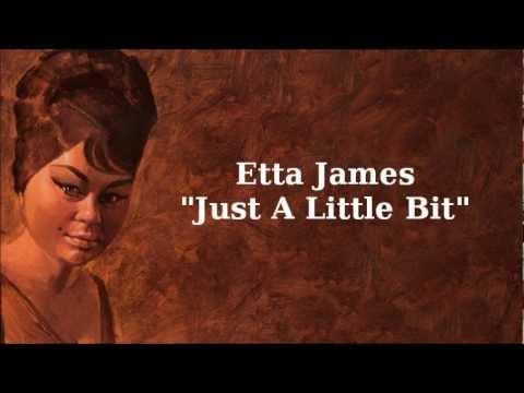 Клип Etta James - Just A Little Bit