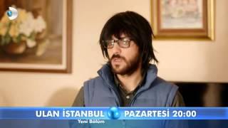 Ulan İstanbul 31. Bölüm Fragmanı