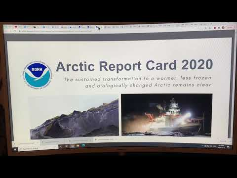 The End of the Road for a Cold Arctic: Arctic Report Card 2020 Highlights & Lowlights: Part 1 of 3