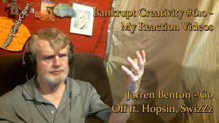Jarren Benton - Go Off ft. Hopsin, SwizZz : Bankrupt Creativity #610 - My Reaction Videos