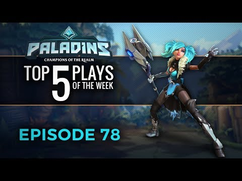 Paladins - Top 5 Plays #78
