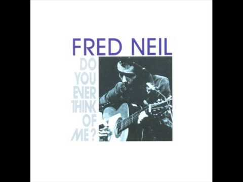 Fred Neil - Fools Are a Long Time Comin'