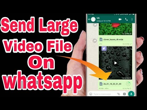 How to Send Large Video Files in Original Quality through Whatsapp