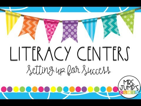 Literacy Centers; Setting up for Success