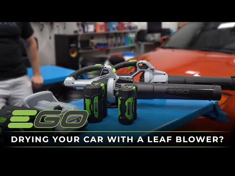 Which EGO Leaf Blower For Drying Car?