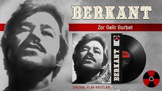 Berkant - Zor Gelir Gurbet (Official Audio)