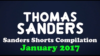 January 2017 SHORTS Compilation! | Thomas Sanders