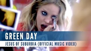Green Day - Jesus of Suburbia (Official Music Video)