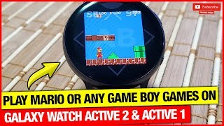 PLAY MARIO ON GALAXY WATCH ACTIVE 2 & ACTIVE 1