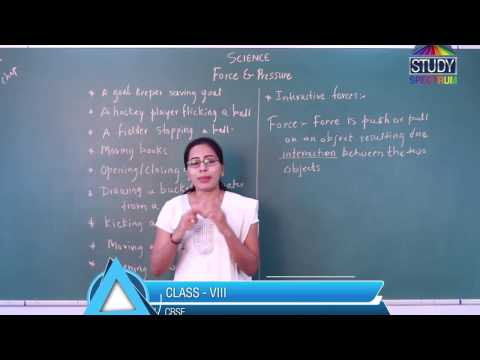 CBSE 8 Science Force and Pressure Ep 01