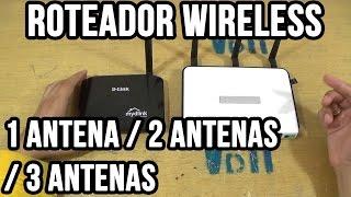 Diferença roteador wireless: 1 antena vs. 2 antenas vs. 3 antenas