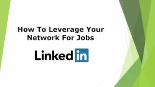 Leverage Your Network For LinkedIn Jobs Search