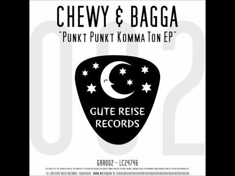 Chewy & Bagga - Musik Mit Ton (GRR002)