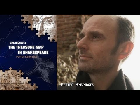 Petter Amundsen: The Curse of Oak Island Treasure & the Hidden Map in Shakespeare