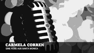 Carmela Corren - Eine Rose Aus Santa Monica