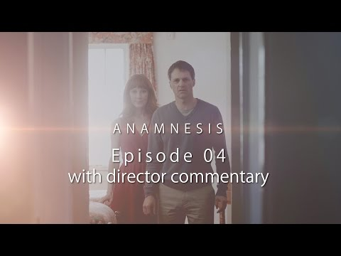 Episode 4 — With Director Audio Commentary