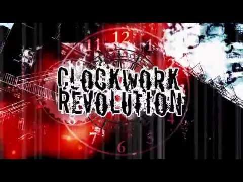 Clockwork Revolution - Give Me The Reins (Official Video/Studio Album)