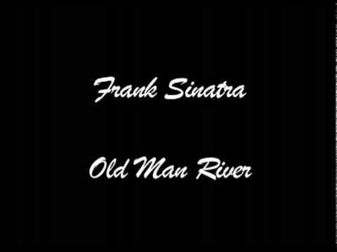 Frank Sinatra - Old Man River